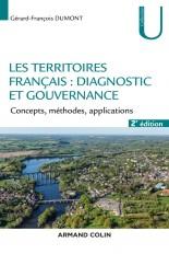 Les territoires français : diagnostic et gouvernance - 2e éd. - Concepts, méthodes, applications