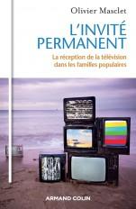L'invité permanent - La réception de la télévision dans les familles populaires