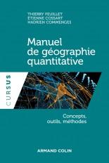 Manuel de géographie quantitative - Concepts, outils, méthodes