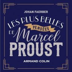 Les plus belles pensées de Marcel Proust