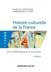 Histoire culturelle de la France - 5e éd. - De la Belle Epoque à nos jours
