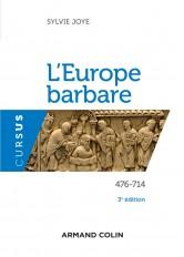 L'Europe barbare 476-714 - 3e éd. - 476-714