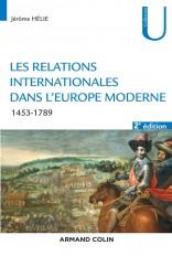 Les relations internationales dans l'Europe moderne - 2e éd. - 1453-1789