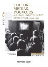 Culture, médias, pouvoirs aux États-Unis et en Europe occidentale, 1945-1991 - Capes-Agreg Hist/Géog