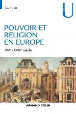 Pouvoir et religion en Europe - XVIe-XVIIIe siècle