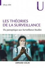Les théories de la surveillance - Du panoptique aux Surveillance Studies