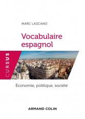 Vocabulaire espagnol - Économie, politique, société