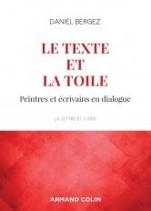 Le texte et la toile - 3e éd. - Peintres et écrivains en dialogue