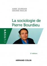 La  sociologie de Pierre  Bourdieu - 2e éd.