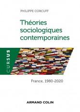 Théories sociologiques contemporaines - France , 1980-2020