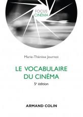 Le vocabulaire du cinéma - 5e éd.