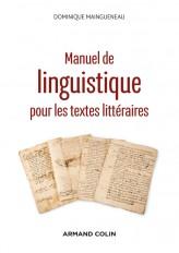 Manuel de linguistique pour les textes littéraires - 2e éd.