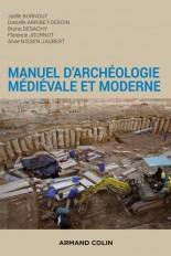 Manuel d'archéologie médiévale et moderne - 2e éd.