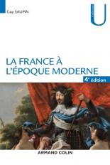 La France à l'époque moderne - 4e éd.