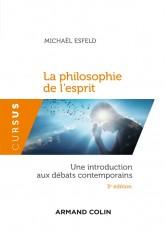 La philosophie de l'esprit - 3e éd. - Une introduction aux débats contemporains