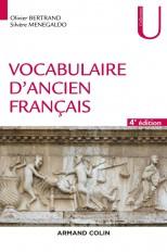 Vocabulaire d'ancien français - 4e éd.