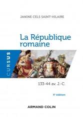 La République romaine - 4e éd. - 133-44 av. J.-C.