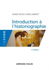 Introduction à l'historiographie - 5e éd.