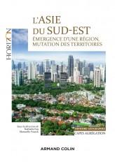 L'Asie du Sud-Est - Capes/Agrégation. Histoire-Géographie