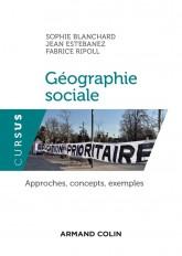 Géographie sociale - Approches, concepts, exemples