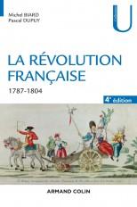 La Révolution française - 4e éd. - 1787-1804