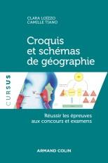 Croquis et schémas de géographie -Réussir les épreuves aux concours et examens