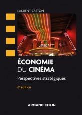 Economie du cinéma - 6 éd.
