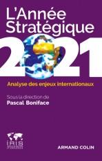 L'Année stratégique 2021 - Analyse des enjeux internationaux