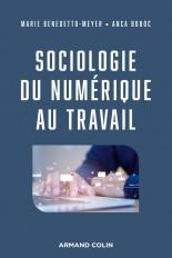 Sociologie du numérique au travail