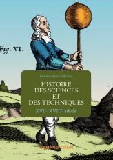 Histoire des sciences et des techniques - XVIe-XVIIIe siècle