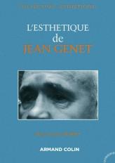 L'esthétique de Jean Genet