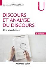 Discours et analyse du discours - 2e éd. - Une introduction