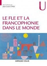 Le FLE et la francophonie dans le monde