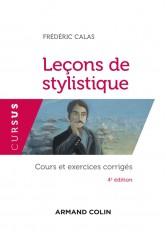 Leçons de stylistique - 4e éd. - Cours et exercices corrigés