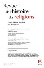 Revue de l'histoire des religions - Tome 232 (1/2015) Genève, refuge et migrations (xvie-xviie siècl