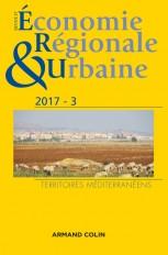 Revue d'économie régionale et urbaine n° 3/2017 Territoires méditerranéens