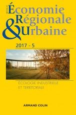 Revue d'économie régionale et urbaine n° 5/2017 Écologie industrielle et territoriale