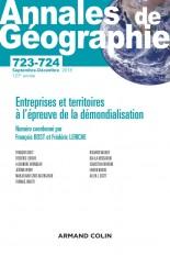 Annales de géographie - N°723/724 5-6/2018 Entreprises et territoires à l'épreuve de la démondialisa