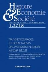 Histoire, Économie & Société (1/2018) Trains & Equipages : les déplacements diplomatiques en Europe