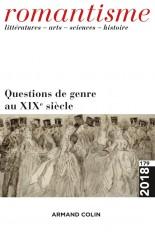 Romantisme n° 179 (1/2018) Questions de genre au XIXe siècle