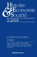 Histoire, Économie & Société (2/2018) Dossier sur le Journal d'Hardy