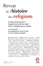 Revue de l'histoire des religions  (2/2018) Un dieu peut-il mourir ? Enquête sur la fin des cultes d