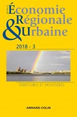Revue d'économie régionale et urbaine n° 3/2018 Territoires et frontières