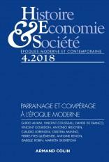 Histoire, Économie & Société (4/2018) - Parrainage et compérage à l'époque moderne