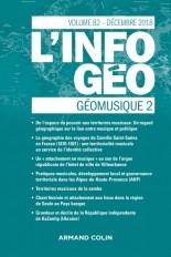 L'Information géographique (4/2018) Géomusique 2