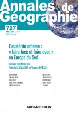 Annales de géographie - N°727 3 2019 L'austérité urbaine : « faire face et faire avec » en Europe du