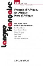 Langue française n° 202 (2/2019) Français d'Afrique. En Afrique. Hors d'Afrique