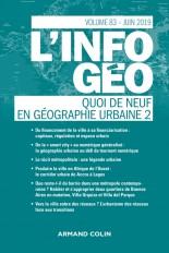 L'Information géographique (2/2019) Quoi de neuf en géographie urbaine (2)