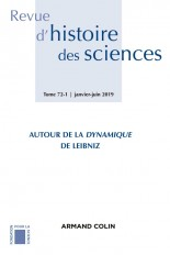 Revue d'histoire des sciences 1/2019 Autour de la Dynamique de Leibniz