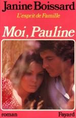 Moi, Pauline, L'esprit de famille